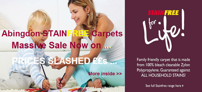 Abingdon Stainfree Carpets Massive sale now on Prices slashed!